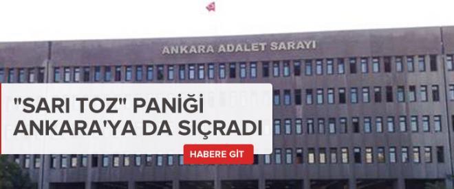 """Sarı toz"" paniği Ankara'ya sıçradı"