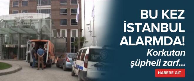 Bu kez İstanbul'da alarm!