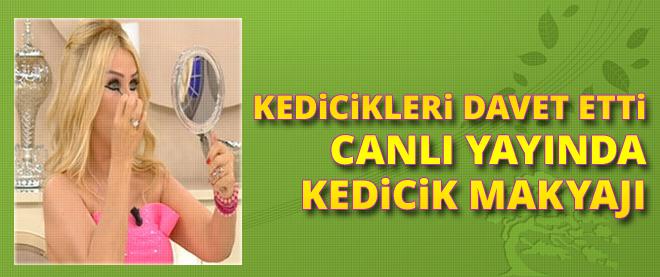 Seda Sayan canlı yayında 'kedicik' makyajı yaptı