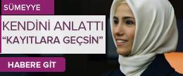 Sümeyye Erdoğan kendi hayat hikayesini anlattı
