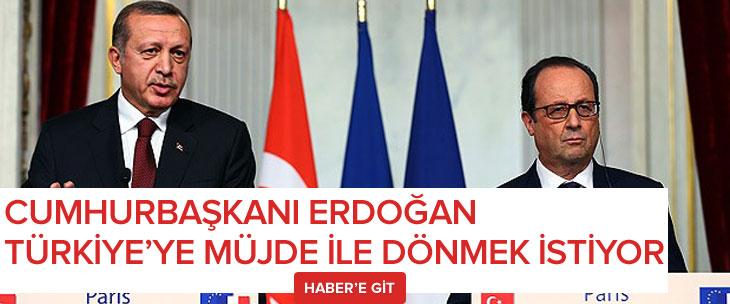 Türkiye'ye müjdeyle döneyim